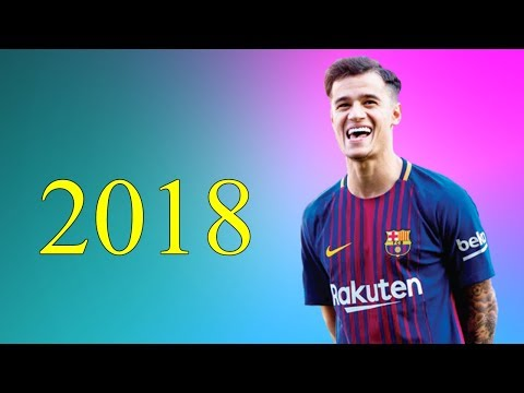 مهارات فيليبي كوتينيو مع برشلونة في عام 2018